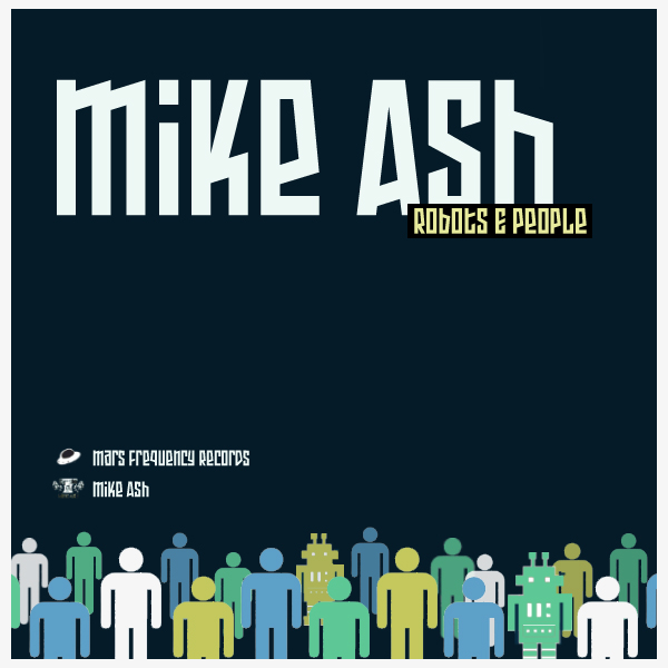 mike ash,mars frequency records,bandcamp,download,mp3,streaming,electro,techno,bass,funk